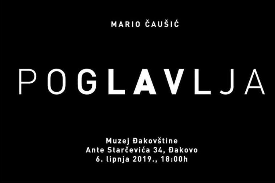 """Izložba """"Poglavlja"""" Marija Čaušića"""