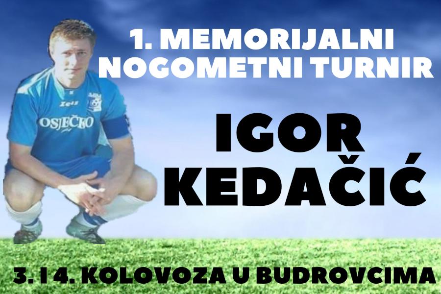 U Budrovcima se memorijalnim turnirom prisjećaju Igora Kedačića