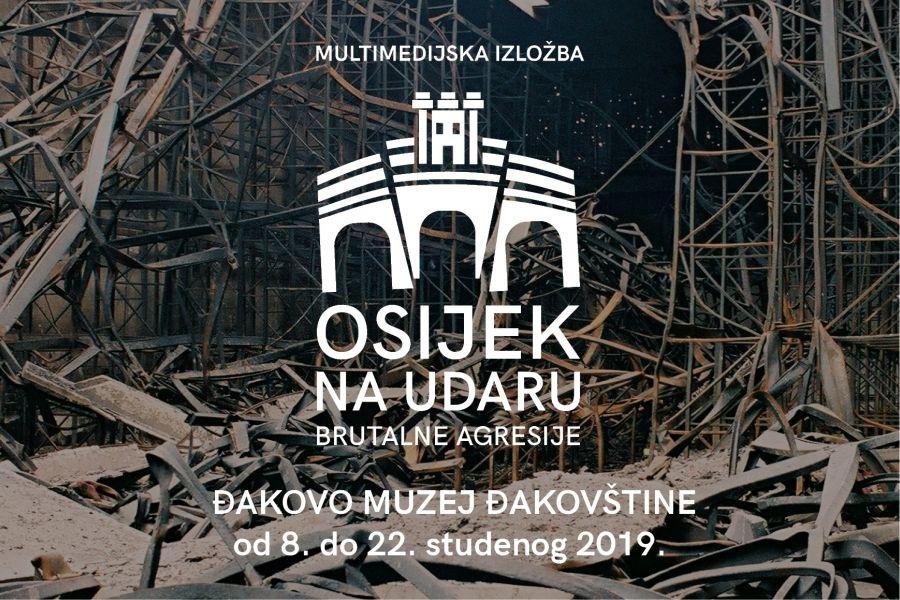 """Gostovanje izložbe """"Osijek na udaru brutalne agresije"""""""
