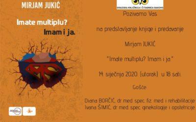 Mirjam Jukić: Imate multiplu? Imam i ja
