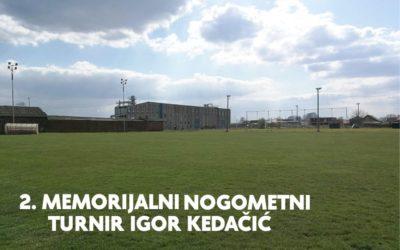 """Drugo izdanje Memorijalnog turnira """"Igor Kedačić"""""""