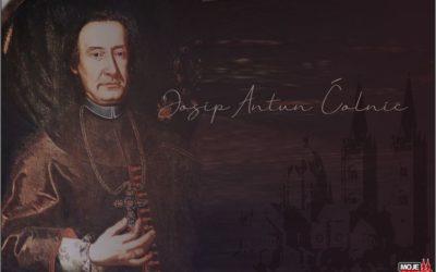 Na današnji dan rođen je Josip Antun Ćolnić – biskup koji je oživio Đakovštinu