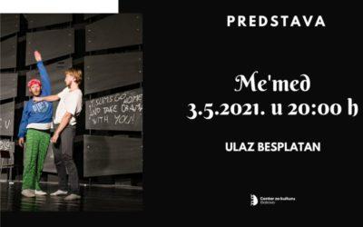 """Predstava """"Me'med"""" U Centru za kulturu"""
