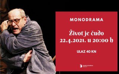 """Monodrama """"Život je čudo"""" u Centru za kulturu"""