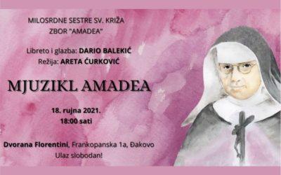 """Mjuzikl """"Amadea"""" povodom 50. obljetnice smrti majke M. Amadeje Pavlović"""