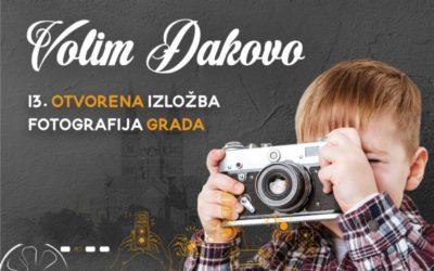 """Foto natječaj za otvorenu izložbu """"Volim Đakovo"""""""